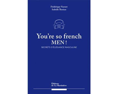 Le_livre_you___re_so_french_men____le__ons_d_____l__gance_masculine_3323_north_626x